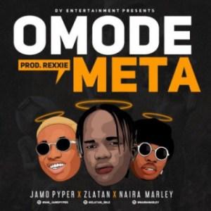"Jamo Pyper - ""Omode Meta"" Ft. Zlatan X Naira Marley"